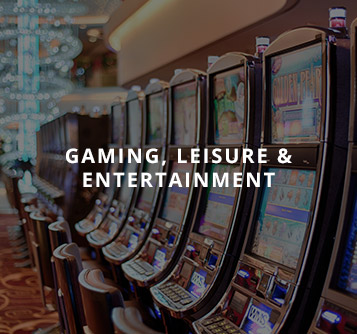 Gaming, Leisure & Entertainment